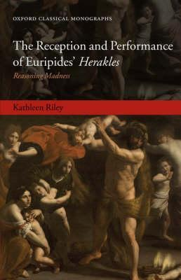 the-reception-and-performance-of-euripides-herakles-reasoning-madness
