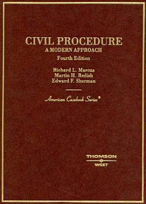 Civil Procedure: A Modern Approach (American Casebook)