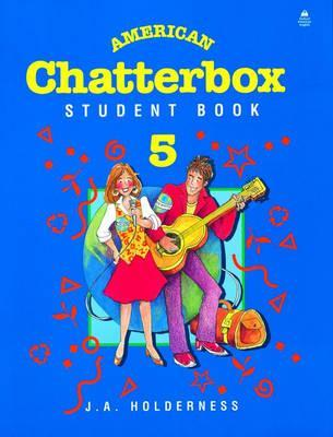 American Chatterbox: Student Book 5