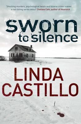 Sworn To Silence(Kate Burkholder 1) - Linda Castillo