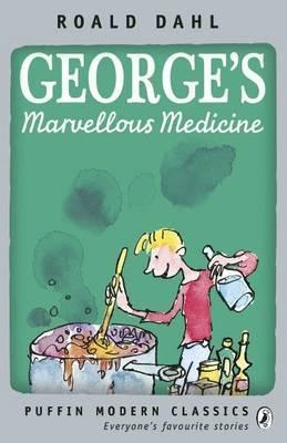 George's Marvellous Medicine. Roald Dahl