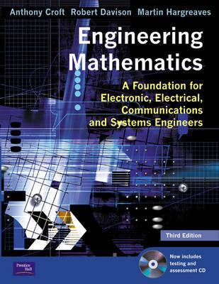 Engineering Mathematics: A Foundation for Electronic, Electrical, Communications, and Systems Engineers