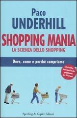 Shopping mania. La scienza dello shopping