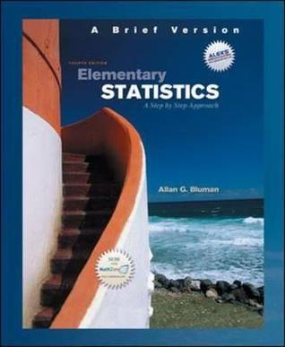 Elementary Statistics: A Step by Step Approach: A Brief Version [With DVD]