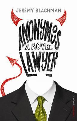 Anonymous Lawyer by Jeremy Blachman