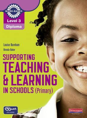 Supporting Teaching and Learning in Schools (Primary): Teaching Assistant's Handbook