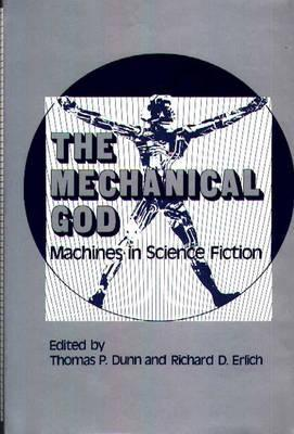 The Mechanical God: Machines in Science Fiction