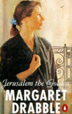 Jerusalem the Golden by Margaret Drabble