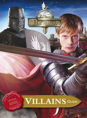The Adventures of Merlin: Villains Guide