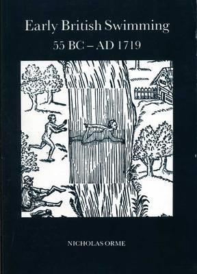 Early British Swimming 55BC-AD1719