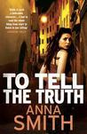 To Tell The Truth (Rosie Gilmour #2)