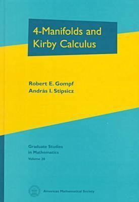 4-Manifolds and Kirby Calculus (Graduate Studies in Mathematics)