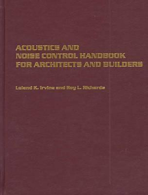 Acoustics and Noise Control Handbook for Architects and Builders