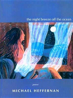 The Night Breeze Off the Ocean