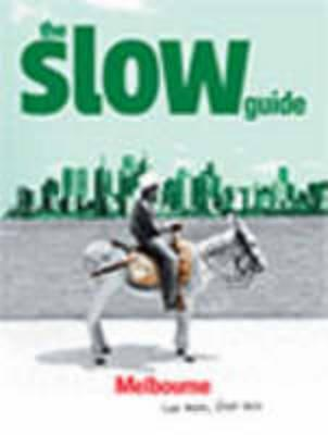 the-slow-guide-melbourne-slow-guides