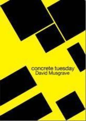Concrete Tuesday