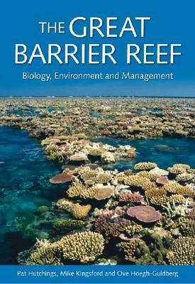 The Great Barrier Reef: Biology, Environment and Management (Coral Reefs of the World)