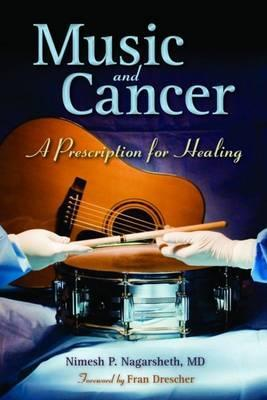 Music and Cancer: A Prescription for Healing