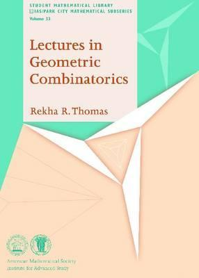 Lectures in Geometric Combinatorics