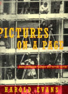 Pictures On A Page by Harold Evans