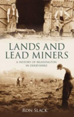 Lands and Lead Miners