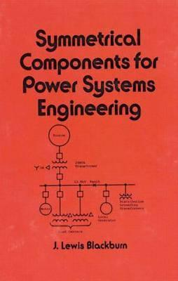 Symmetrical components for power systems engineering by j lewis 1423812 fandeluxe Images