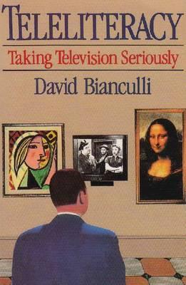 Teleliteracy: Taking Television Seriously