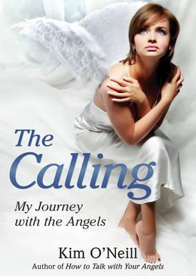 The Calling: My Journey with the Angels