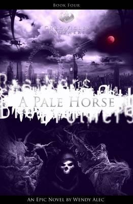 A Pale Horse (Chronicles of Brothers, #4)