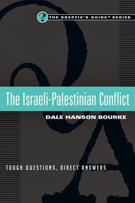 The Israeli-Palestinian Conflict: Tough Questions,...