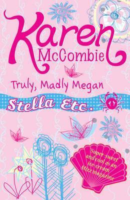 Truly Madly Megan (Stella Etc. #4)