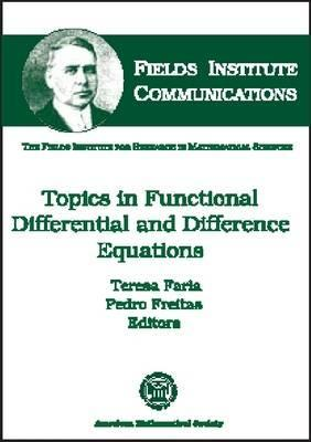 Topics in Functional Differential and Difference Equations