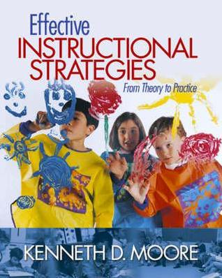Effective Instructional Strategies From Theory To Practice By