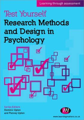 Test Yourself: Research Methods and Design in Psychology: Learning Through Assessment