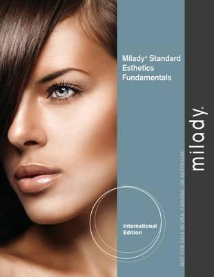 Milady's Standard Esthetics: Fundamentals. Milady