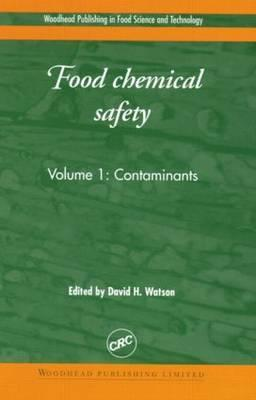 Food Chemical Safety, Volume I: Contaminants
