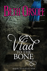 Vlad to the Bone (Vlad, #2)