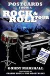 Postcards from a Rock and Roll Tour by Gordy Marshall