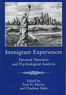 Immigrant Experiences: Personal Narrative and Psychological Analysis