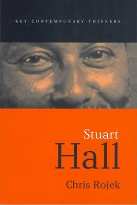 Stuart Hall by Chris Rojek