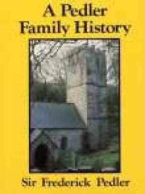 A Pedler Family History
