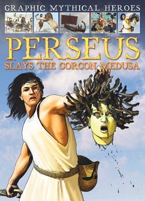 Perseus Slays the Gorgon Medusa