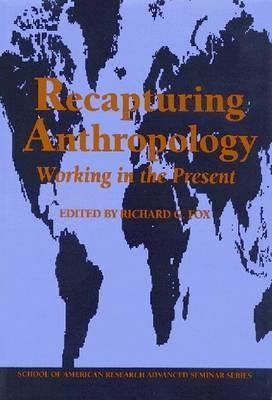 recapturing-anthropology-working-in-the-present