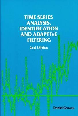 Time Series Analysis, Identification & Adaptive Filtering