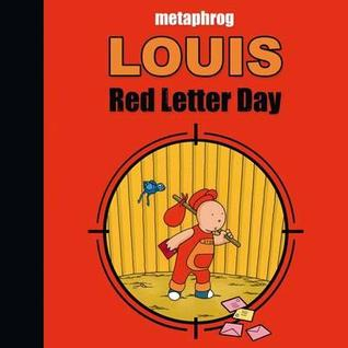 red letter day louis letter day by metaphrog 24235