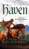 Haven (A Trial of Blood & Steel, #4)