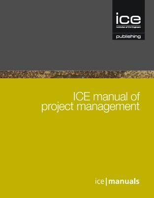 Ice Manual of Project Management