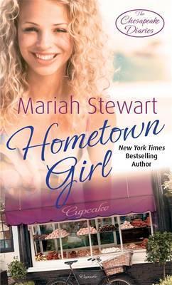 Hometown girl. mariah stewart by Mariah Stewart