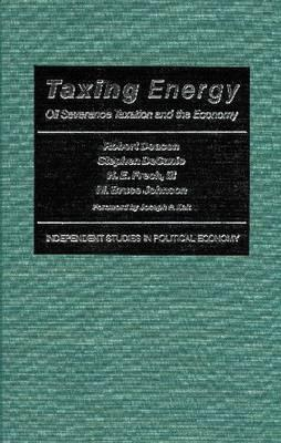 Taxing Energy: Oil Severance Taxation and the Economy