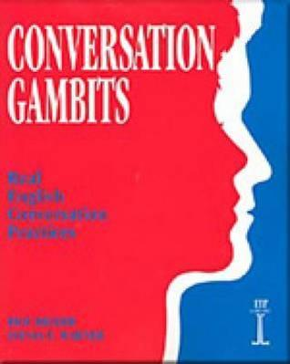 Conversation Gambits: Real English Conversation Practices (Revised)